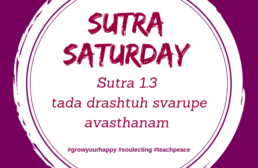 Sutra Saturday Chapter 1 Verse 3