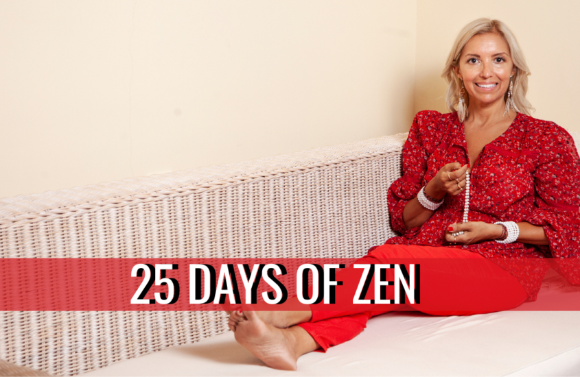 Peace be still with 25 days of zen